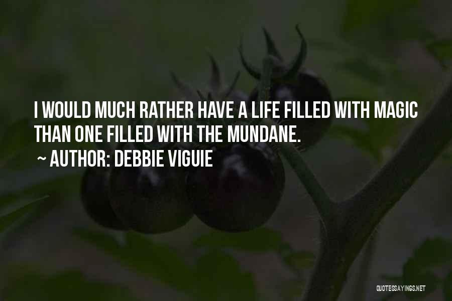 Debbie Viguie Quotes 257059