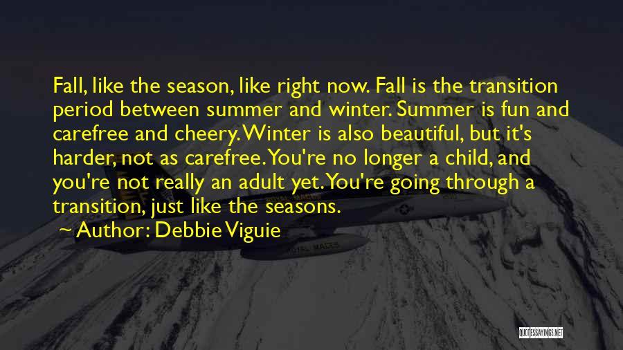 Debbie Viguie Quotes 387034