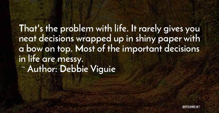 Debbie Viguie Quotes 977377
