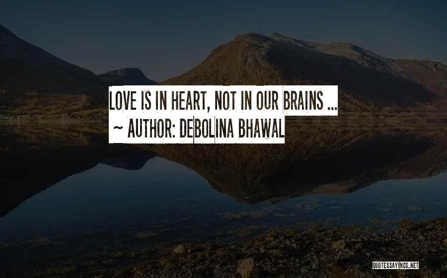 Debolina Bhawal Quotes 148935