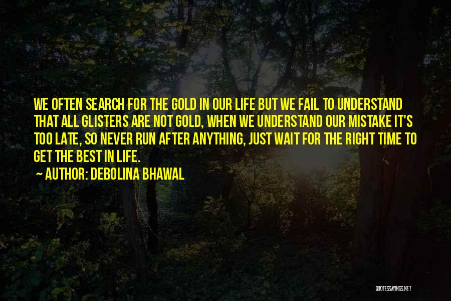 Debolina Bhawal Quotes 1511562
