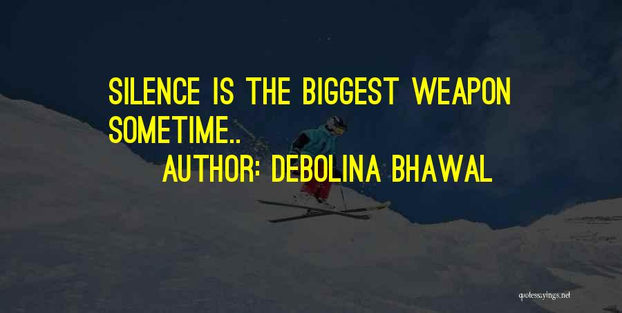 Debolina Bhawal Quotes 1740832