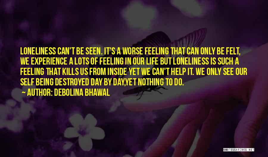 Debolina Bhawal Quotes 1898326
