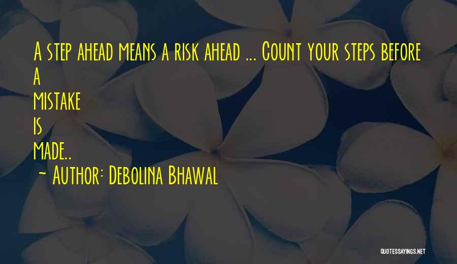 Debolina Bhawal Quotes 2180332