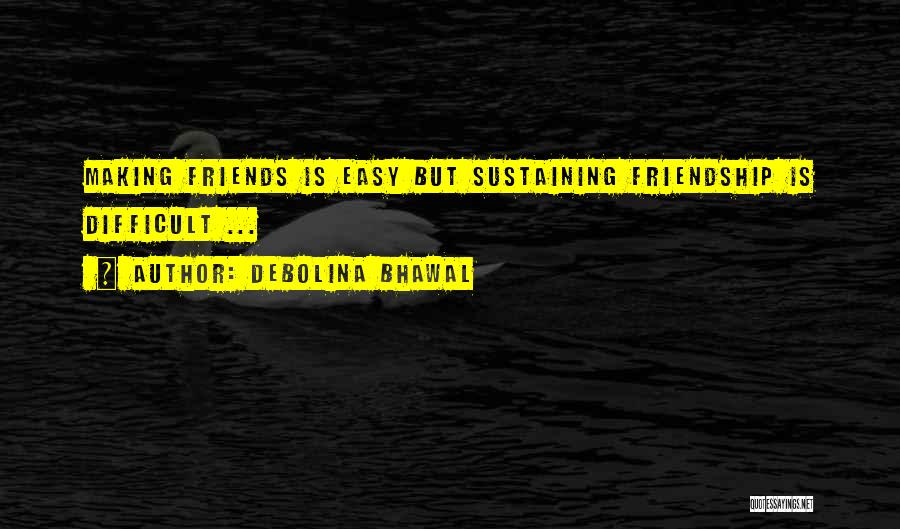Debolina Bhawal Quotes 77002