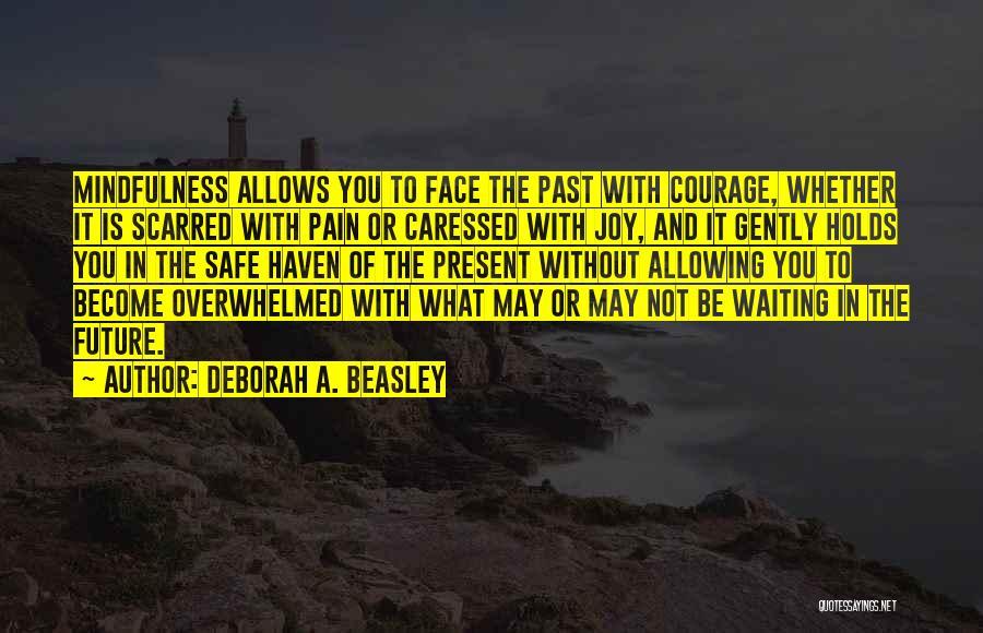 Deborah A. Beasley Quotes 1552424