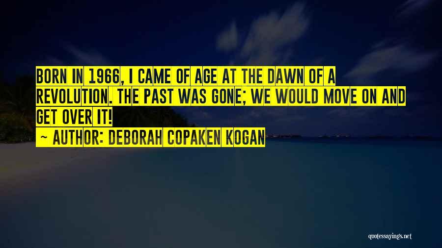 Deborah Copaken Kogan Quotes 1903306