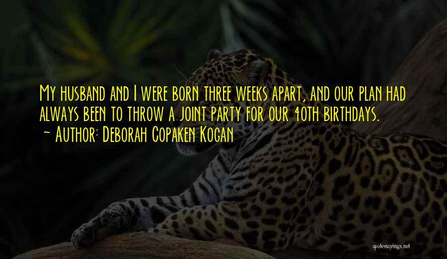 Deborah Copaken Kogan Quotes 205434