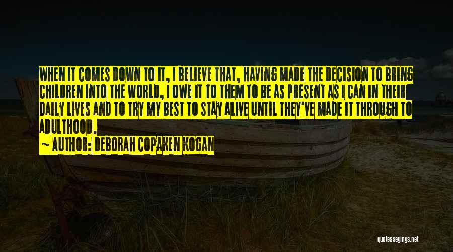 Deborah Copaken Kogan Quotes 312416
