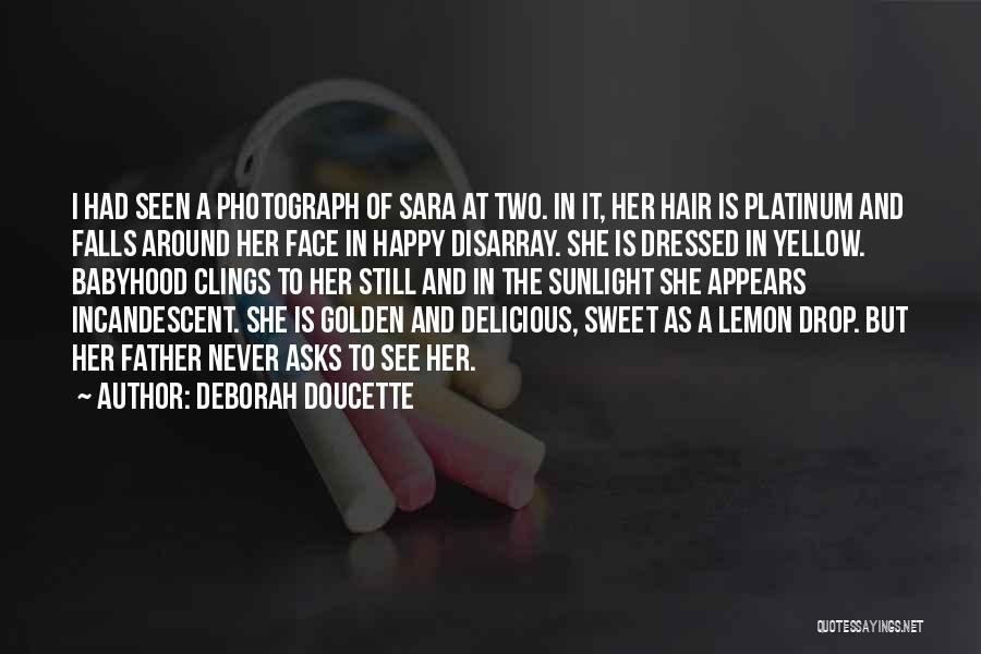Deborah Doucette Quotes 2014819