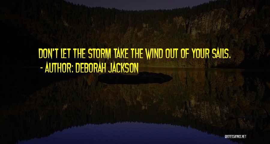 Deborah Jackson Quotes 345230