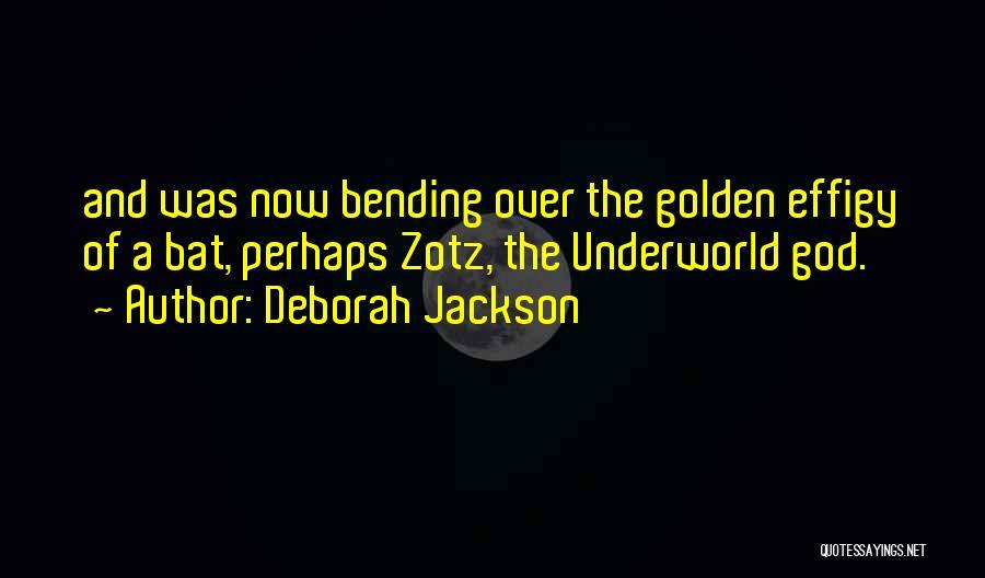 Deborah Jackson Quotes 415766