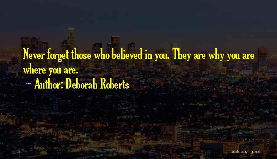 Deborah Roberts Quotes 1213710