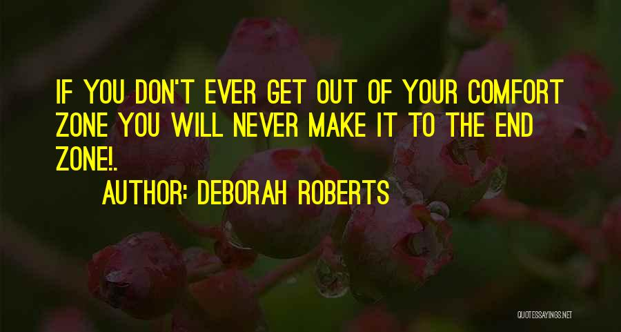 Deborah Roberts Quotes 1813944