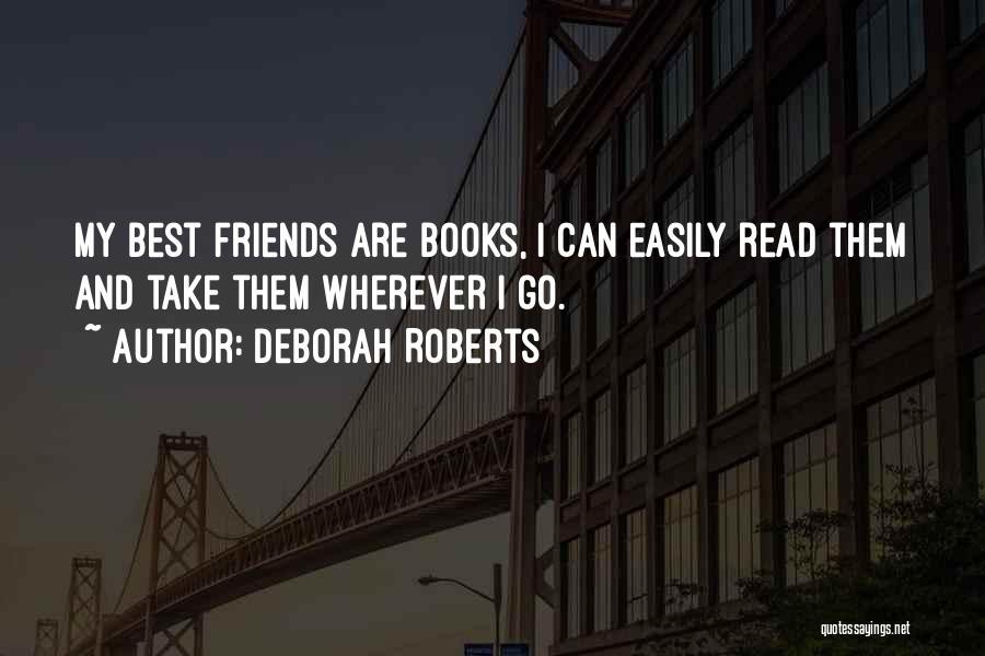 Deborah Roberts Quotes 2162677