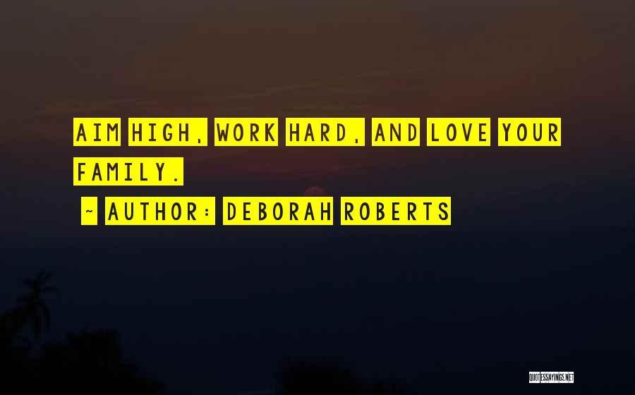 Deborah Roberts Quotes 483856