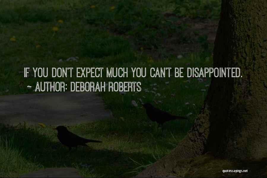 Deborah Roberts Quotes 570317