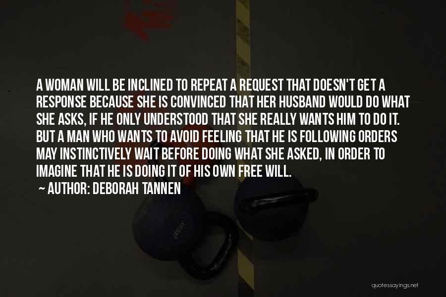 Deborah Tannen Quotes 1182316