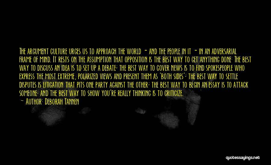 Deborah Tannen Quotes 1219579