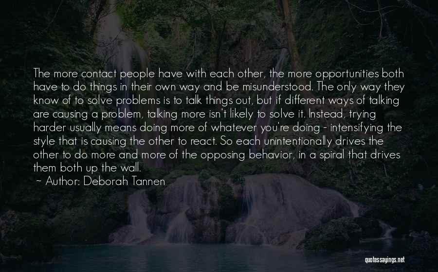 Deborah Tannen Quotes 1232846