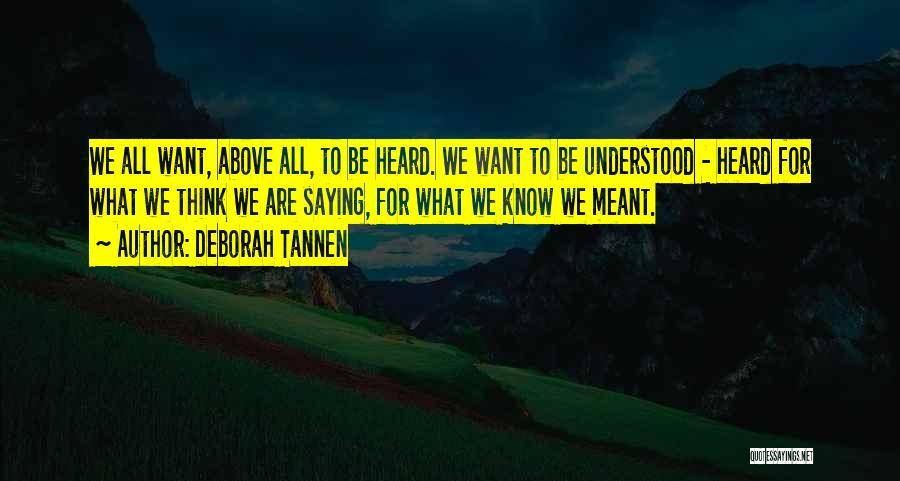 Deborah Tannen Quotes 1234625