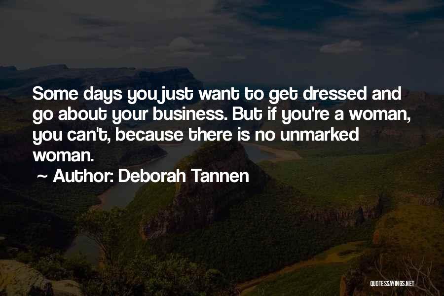 Deborah Tannen Quotes 1321866