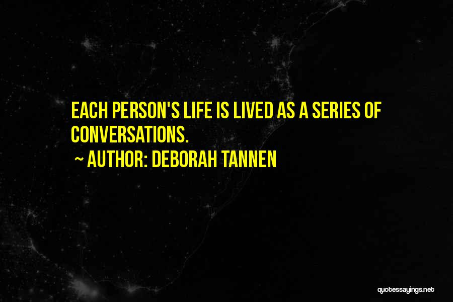Deborah Tannen Quotes 1466707