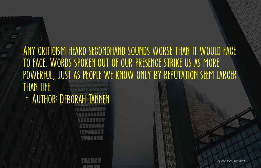 Deborah Tannen Quotes 1532853