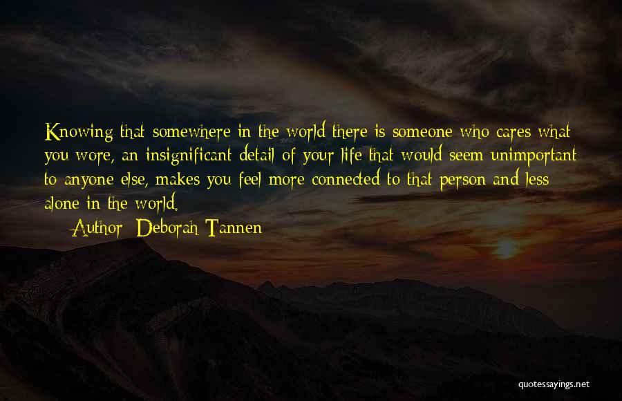 Deborah Tannen Quotes 1568531