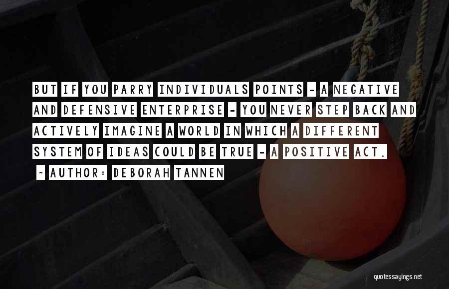 Deborah Tannen Quotes 1588030
