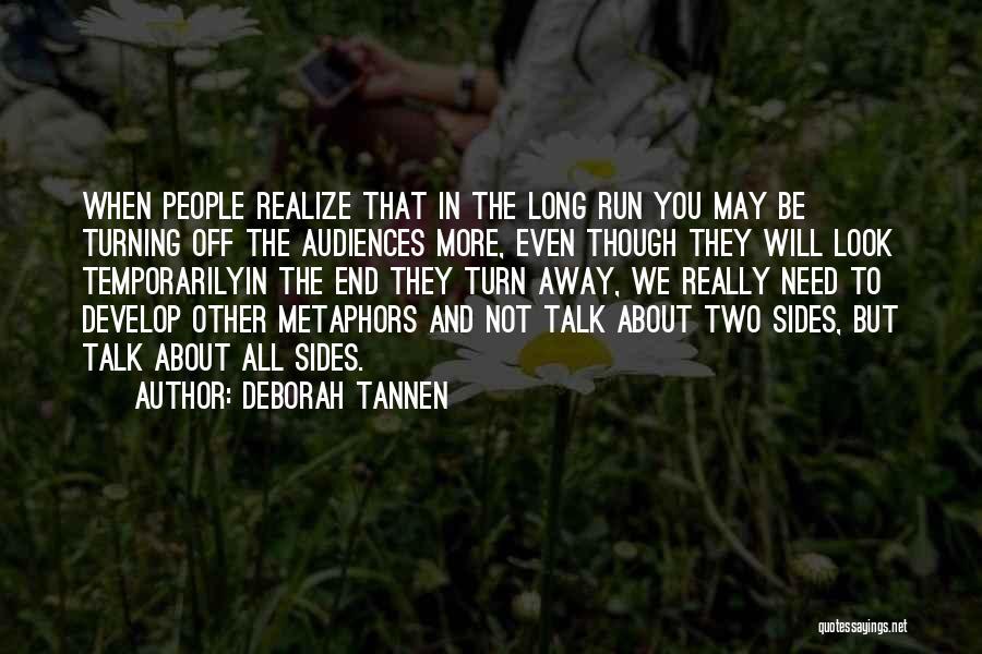 Deborah Tannen Quotes 163162