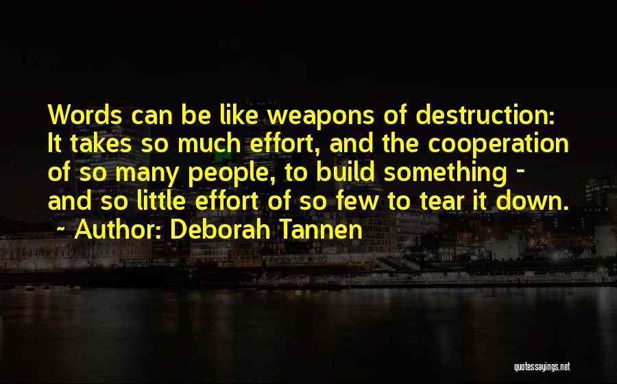 Deborah Tannen Quotes 208939