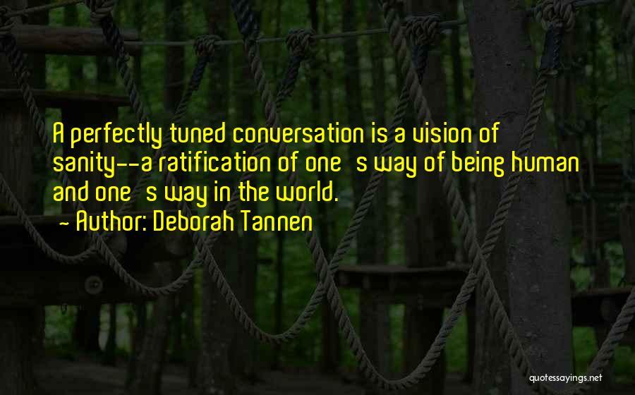 Deborah Tannen Quotes 2231417