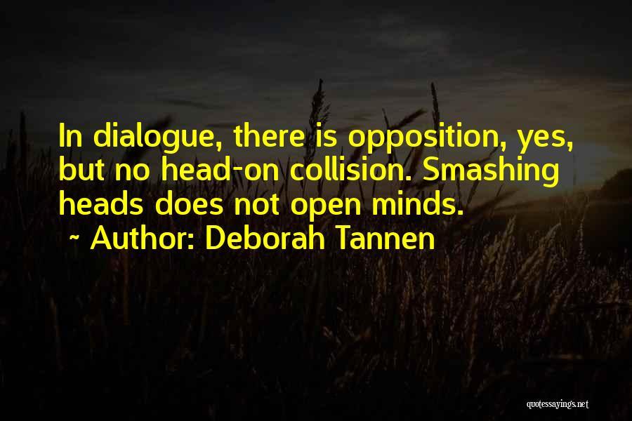 Deborah Tannen Quotes 421829