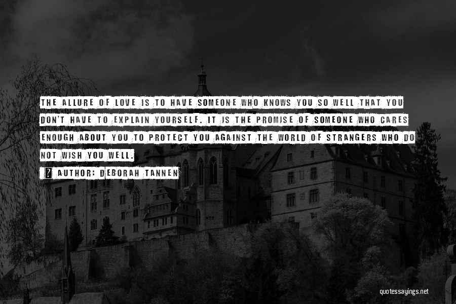 Deborah Tannen Quotes 497688