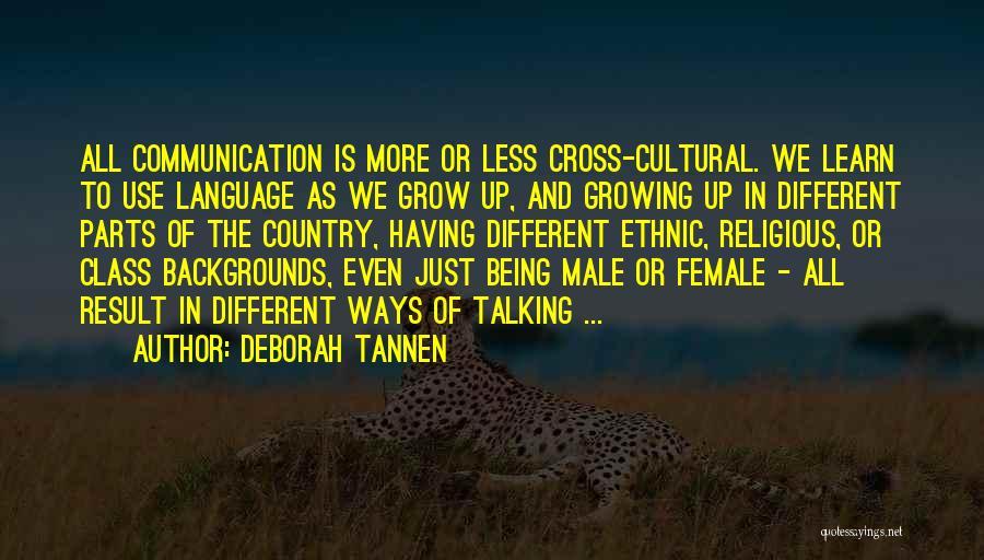 Deborah Tannen Quotes 530367