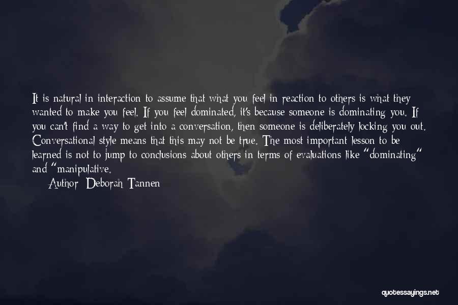 Deborah Tannen Quotes 709506
