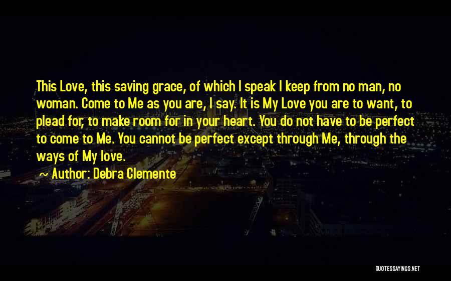 Debra Clemente Quotes 1679435