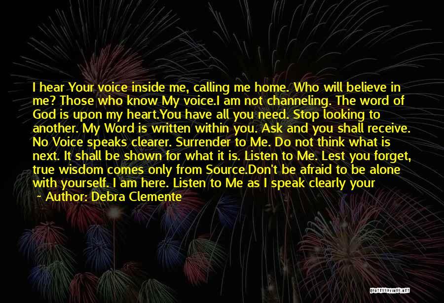 Debra Clemente Quotes 2045013