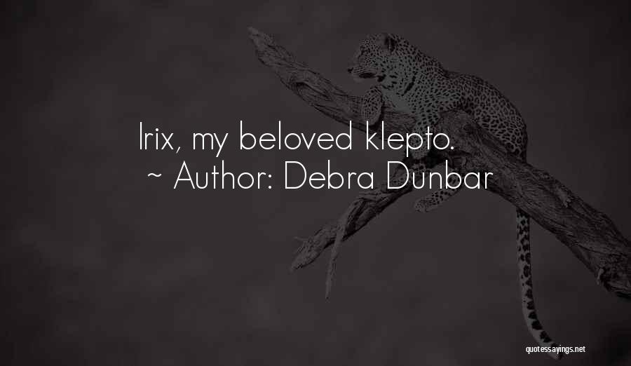 Debra Dunbar Quotes 1043300