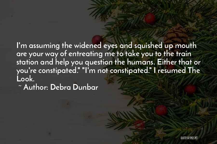 Debra Dunbar Quotes 1198998