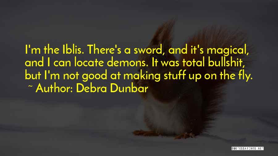 Debra Dunbar Quotes 1296427