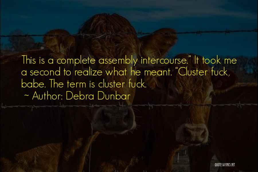 Debra Dunbar Quotes 1528603
