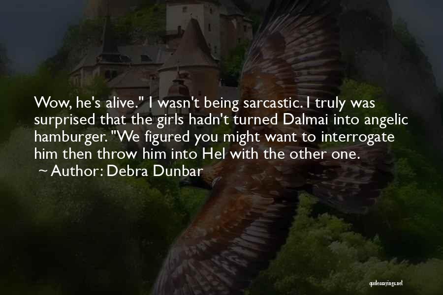 Debra Dunbar Quotes 1698706