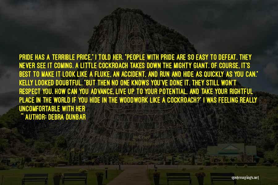 Debra Dunbar Quotes 1736437