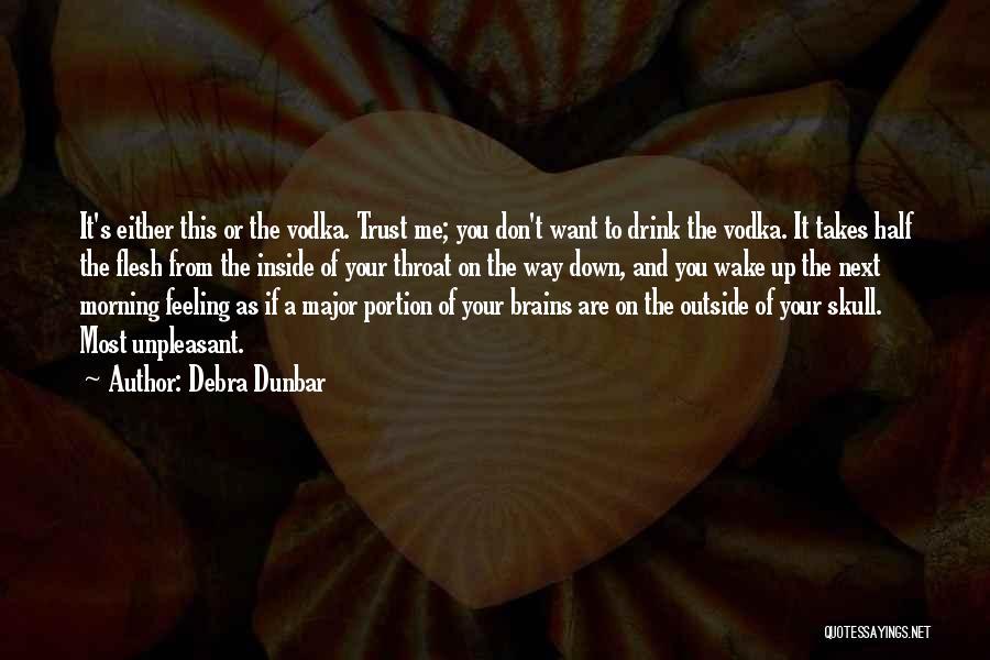 Debra Dunbar Quotes 323080