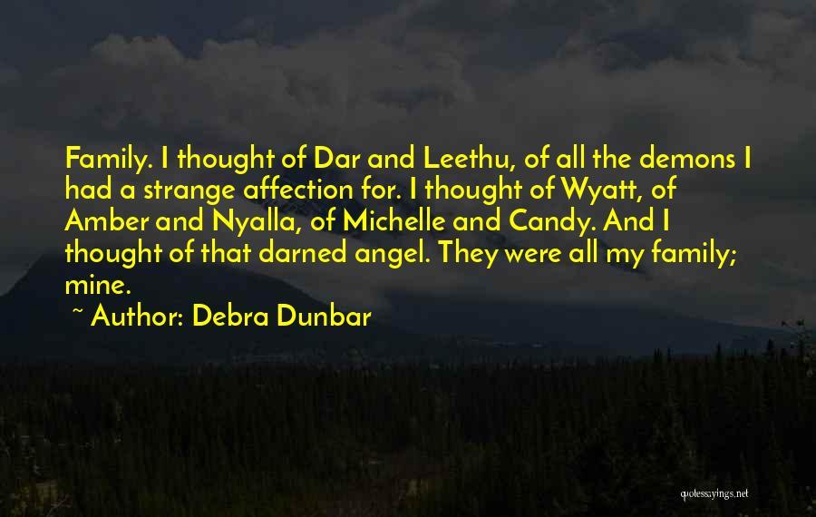 Debra Dunbar Quotes 466807