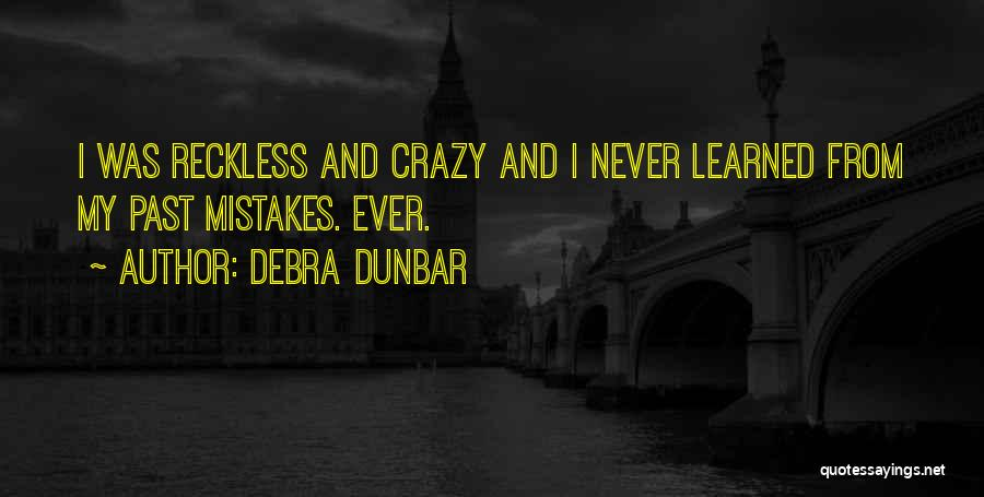 Debra Dunbar Quotes 629219