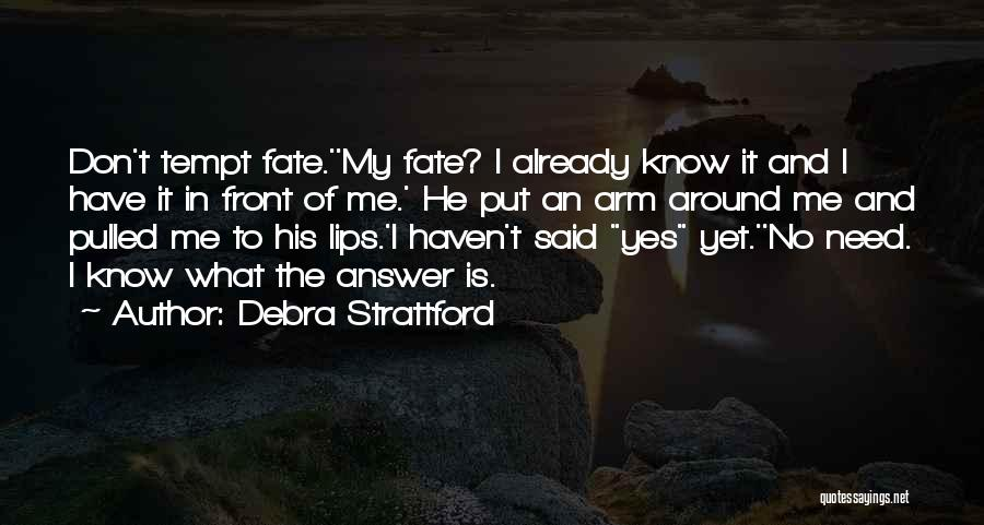 Debra Strattford Quotes 1765900