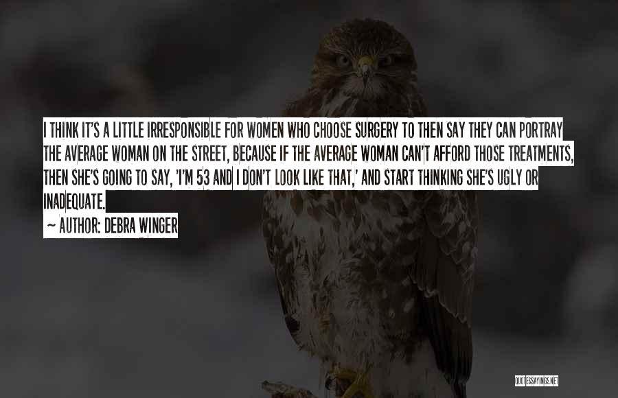Debra Winger Quotes 1036378